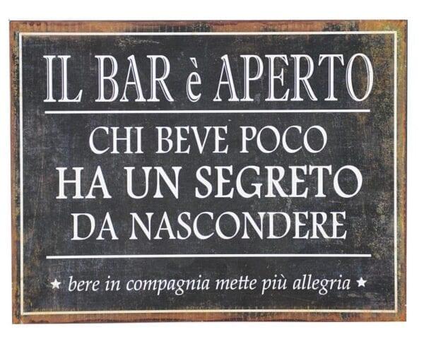 """Targa in metallo – """"Il bar é aperto"""""""